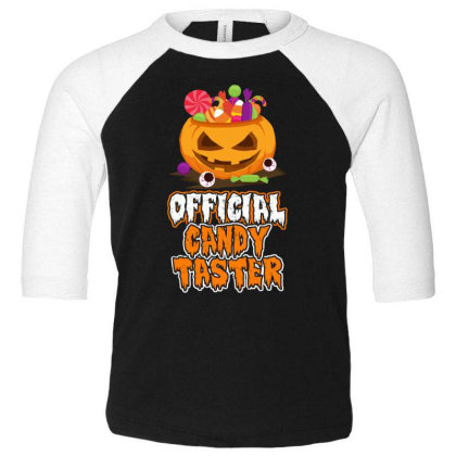 Offical Candy Taster Halloween T Shirt Toddler 3/4 Sleeve Tee Designed By Gnuh79