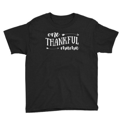 One Thankful Mama T Shirt Youth Tee Designed By Gnuh79