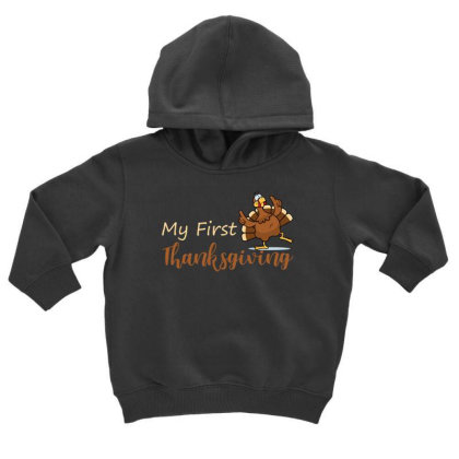 My First Thanksgiving T Shirt Toddler Hoodie Designed By Gnuh79