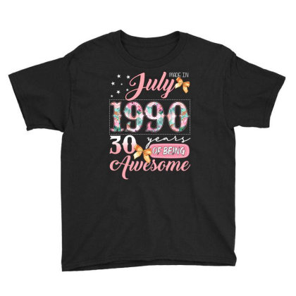 Made In July 1990 30 Years Of Being Awesome Youth Tee Designed By Badaudesign