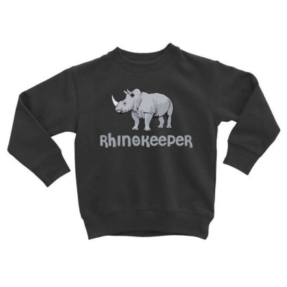 Rhinokeeper Funny Rhino Keeper T Shirt Toddler Sweatshirt Designed By Gnuh79