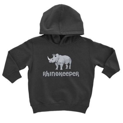 Rhinokeeper Funny Rhino Keeper T Shirt Toddler Hoodie Designed By Gnuh79