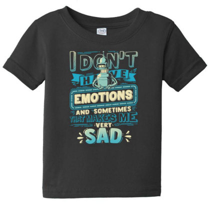 No Emotions Baby Tee Designed By Kakashop