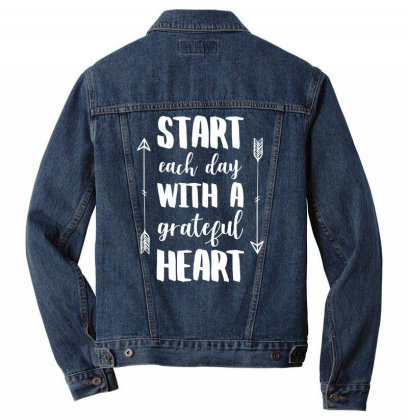 Start Each Day With A Grateful Heart T Shirt Men Denim Jacket Designed By Gnuh79