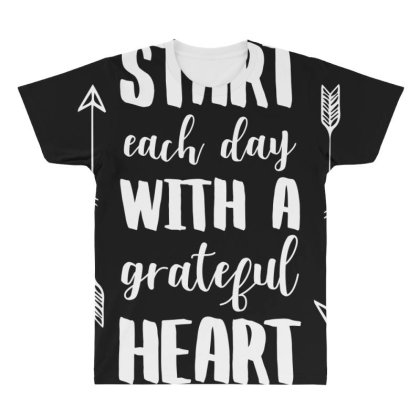 Start Each Day With A Grateful Heart T Shirt All Over Men's T-shirt Designed By Gnuh79