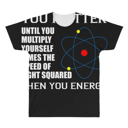 You Matter Then You Energy T Shirt All Over Men's T-shirt Designed By Gnuh79