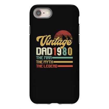 Vintage Dad 1980 The Man The Myth The Legend Iphone 8 Case Designed By Badaudesign