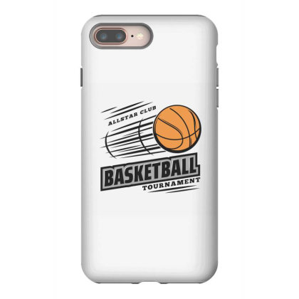 Basketball Iphone 8 Plus Case Designed By Disgus_thing