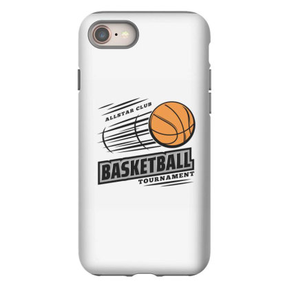 Basketball Iphone 8 Case Designed By Disgus_thing