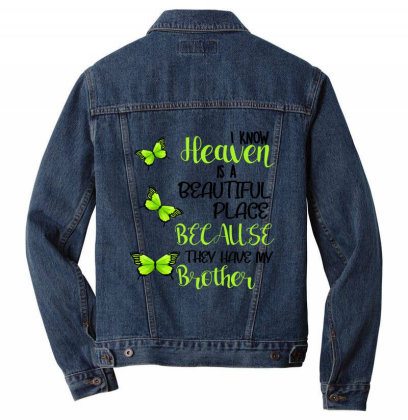 I Know Heaven Is A Beautiful Place Because They Have My Brother Men Denim Jacket Designed By Bettercallsaul