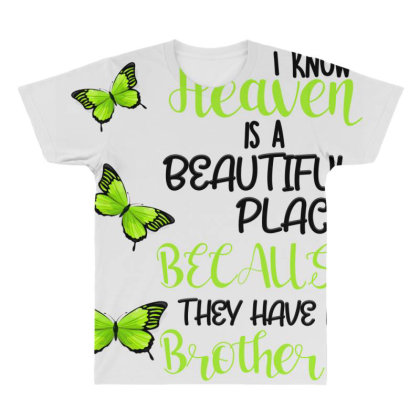 I Know Heaven Is A Beautiful Place Because They Have My Brother All Over Men's T-shirt Designed By Bettercallsaul