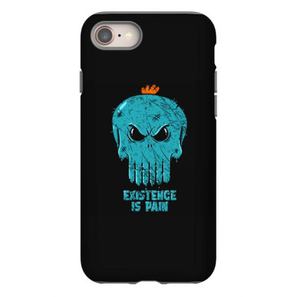 Existence Is Pain Iphone 8 Case Designed By Kakashop