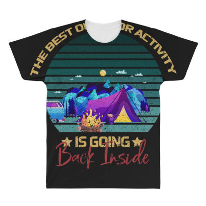 Camping The Best Outdoor Activity Is Going Back Inside All Over Men's T-shirt Designed By Bettercallsaul