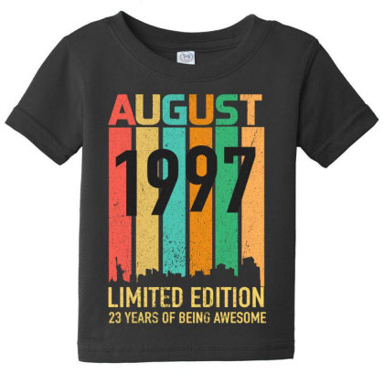 August 1997 23 Years Old 23rd Birthday Baby Tee Designed By Bettercallsaul