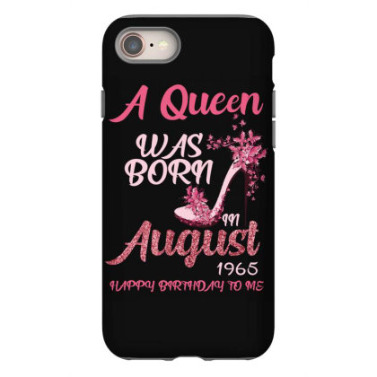 A Queen Was Born In August 1965 Happy Birthday To Me 55 Years Old Iphone 8 Case Designed By Bettercallsaul