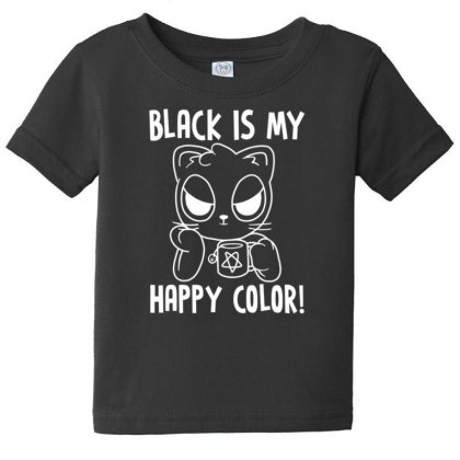 Black Is My Happy Color Baby Tee Designed By Kakashop
