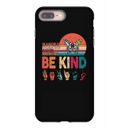 Autism Awareness Be Kind Iphone 8 Plus Case Designed By Badaudesign