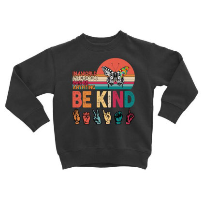 Autism Awareness Be Kind Toddler Sweatshirt Designed By Badaudesign