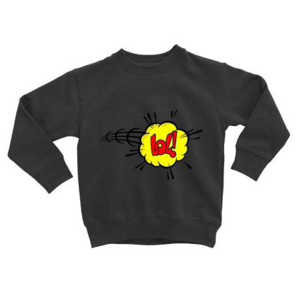 Lol Toddler Sweatshirt Designed By Chiks