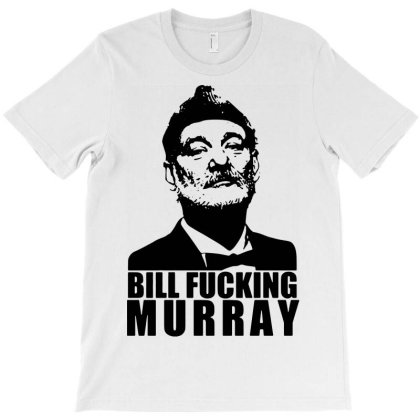 Bill Fucking Murray T-shirt Designed By Enjang