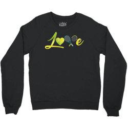 love tennis Crewneck Sweatshirt | Artistshot
