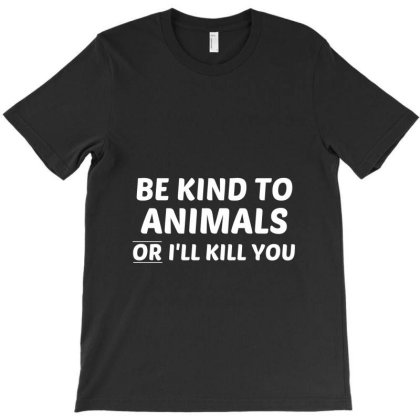 Be Kind To Animals White T-shirt Designed By Perfect Designers