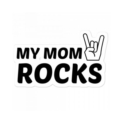 Mom Rocks Sticker Designed By Perfect Designers