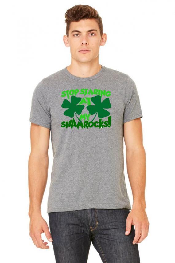Stop Staring At My Shamrocks T-shirt | Artistshot