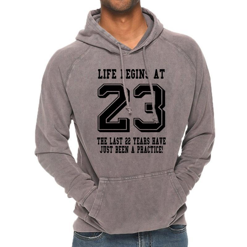 23rd Birthday Life Begins At 23 Vintage Hoodie | Artistshot