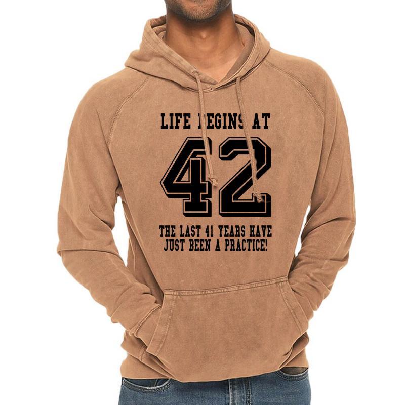 42nd Birthday Life Begins At 42 Vintage Hoodie | Artistshot