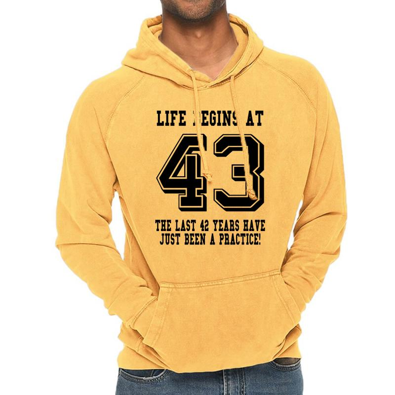 43rd Birthday Life Begins At 43 Vintage Hoodie | Artistshot