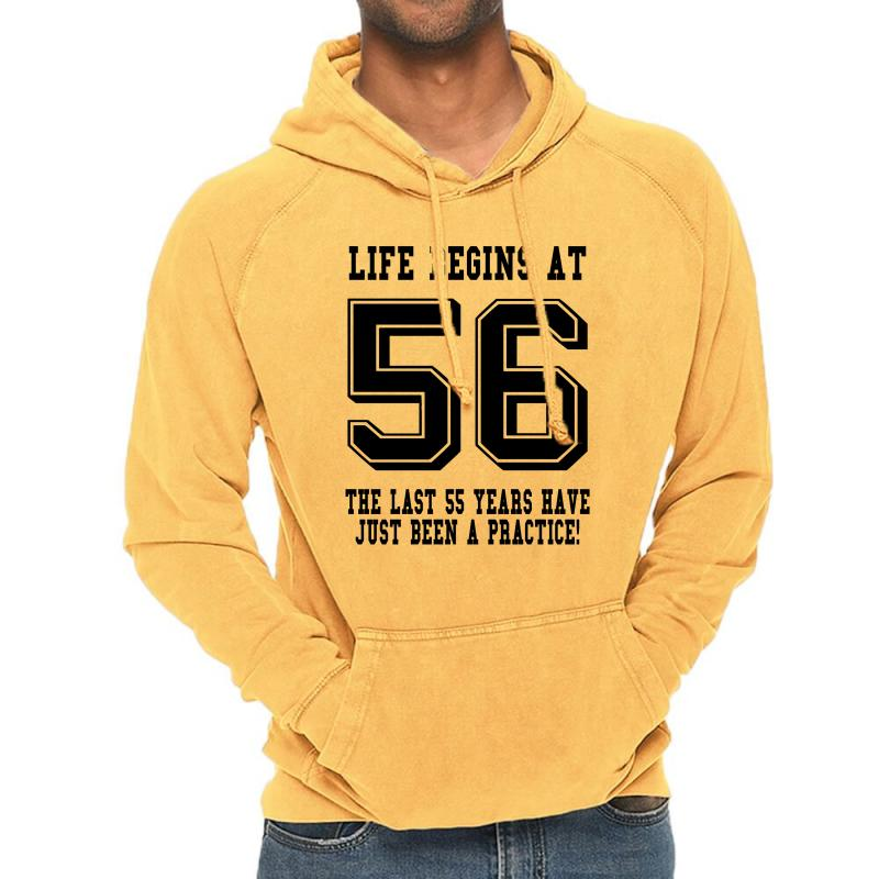 56th Birthday Life Begins At 56 Vintage Hoodie | Artistshot