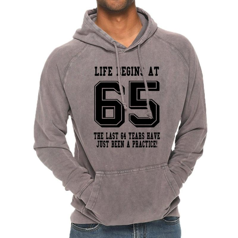 65th Birthday Life Begins At 65 Vintage Hoodie | Artistshot