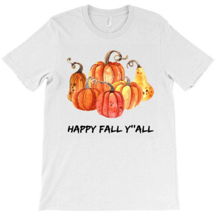 Happy Fall Y All T-shirt Designed By Bettercallsaul