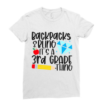 Backpacks & Bling It's A 3rd Grade Thing Ladies Fitted T-shirt Designed By Purpleblobart