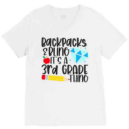 Backpacks & Bling It's A 3rd Grade Thing V-neck Tee Designed By Purpleblobart
