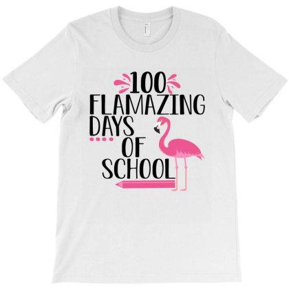 100 Flamazing Days Of School Flamingo 2020 T-shirt Designed By Faical