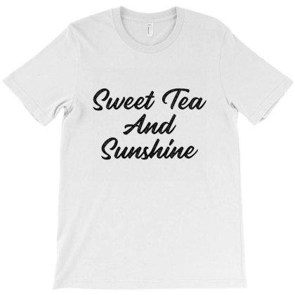 Sweet Tea And Sunshine T-shirt Designed By Cuser3967