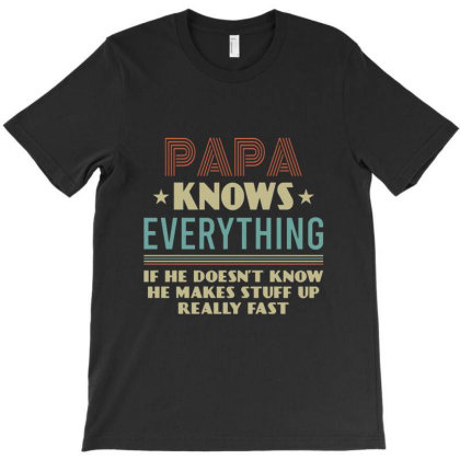 Vintage Papa Know Everything Gift For Father's Day T-shirt Designed By Cuser3967