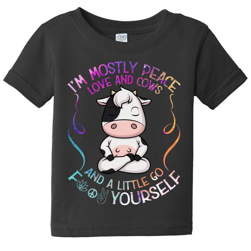 I M Mostly Peace Love And Cows Baby Tee | Artistshot