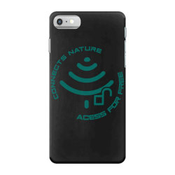 connecting to nature acess for free iPhone 7 Case | Artistshot