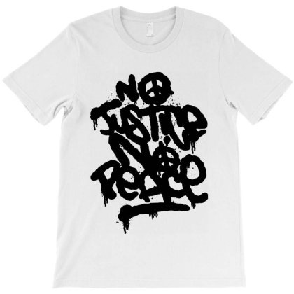 No Justice No Peace T-shirt Designed By Jacqueline Tees
