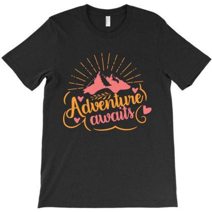 Adventure Awaits T-shirt Designed By Zita Art