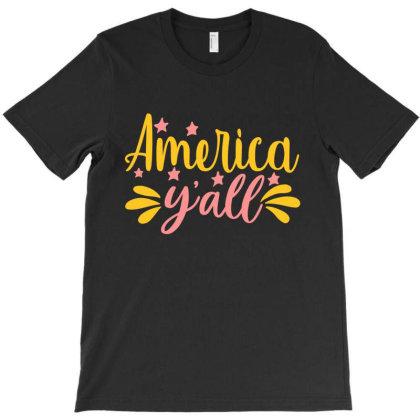 America Y'all T-shirt Designed By Zita Art