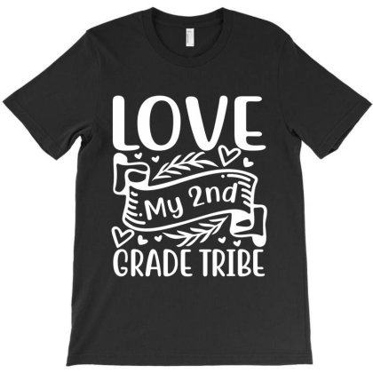 Love My 2nd Grade Tribe T-shirt Designed By Melissa Store
