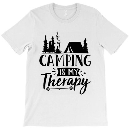 Camping Is My Therapy T-shirt Designed By Zita Art