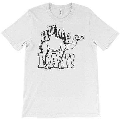 Funny Hump Day T-shirt Designed By Rusmashirt