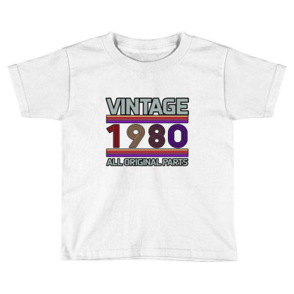Vintage 1980 Birthday Toddler T-shirt Designed By Bettercallsaul