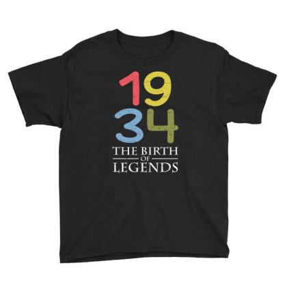 1934 The Birth Of Legends T Shirt Youth Tee Designed By Gnuh79