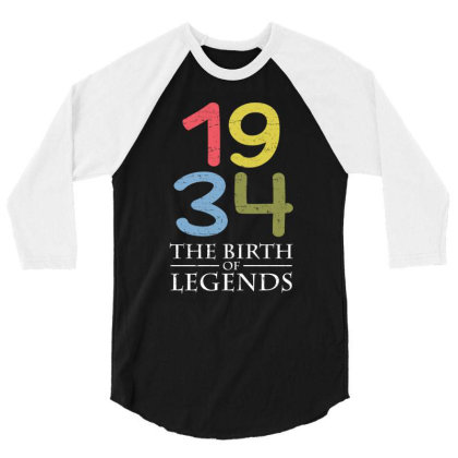 1934 The Birth Of Legends T Shirt 3/4 Sleeve Shirt Designed By Gnuh79